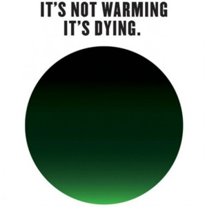 its-not-warming-its-dying-campaign-to-tackle-climate-change-1-640x640-590x590